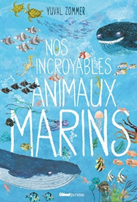 """Afficher """"Nos incroyables animaux marins"""""""