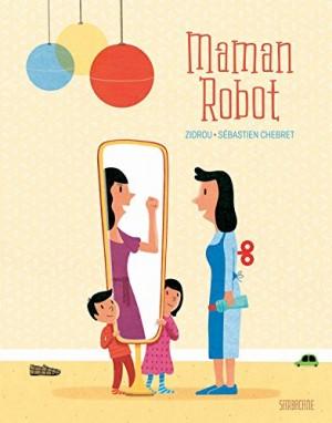 """Afficher """"Maman robot"""""""