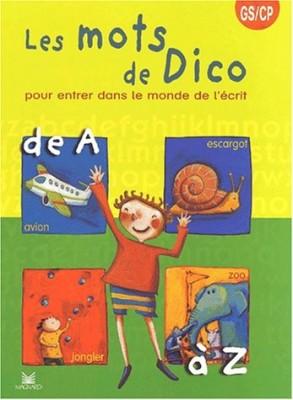 """Afficher """"Les mots de Dico"""""""