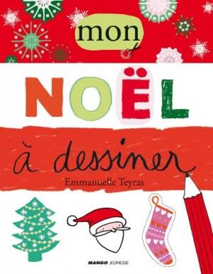 "Afficher ""Mon Noël à dessiner"""