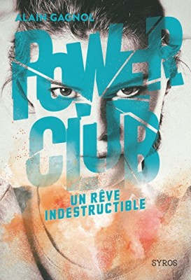 "Afficher ""Power Club n° 03 Un rêve indestructible"""