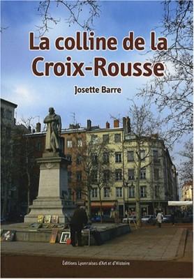 """Afficher """"La colline de la Croix-Rousse"""""""