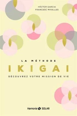"""Afficher """"La méthode ikigai"""""""