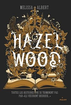 vignette de 'Hazel Wood (Melissa Albert)'