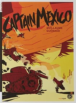 vignette de 'Captain Mexico (Guillaume Guéraud)'