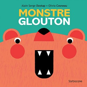 "Afficher ""Monstre glouton"""