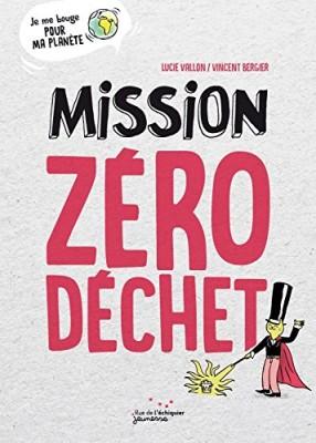 """Afficher """"Mission zéro déchet"""""""