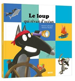 """Afficher """"Le loup Le loup qui rêvait d'océan"""""""