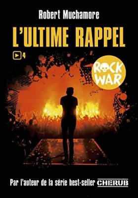 """Afficher """"Rock War n° 4 Ultime rappel (L')"""""""