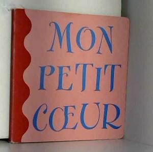 """Afficher """"Mon petit coeur"""""""