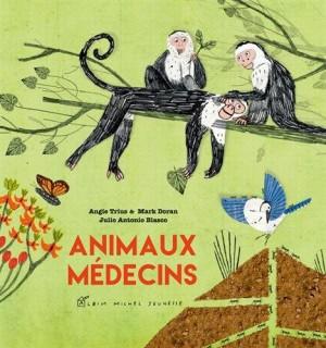 vignette de 'Animaux médecins (Angie Trius)'