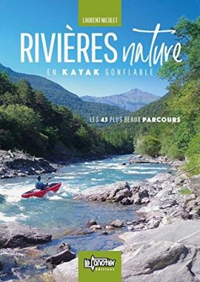 """Afficher """"Rivières nature en kayak gonflable"""""""