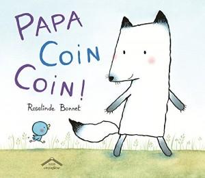 "Afficher ""Papa Coin Coin !"""