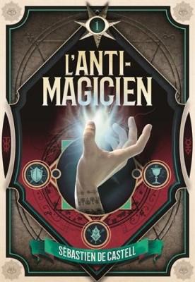 """Afficher """"L'anti-magicien n° 1"""""""