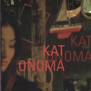 "Afficher ""Kat Onoma"""