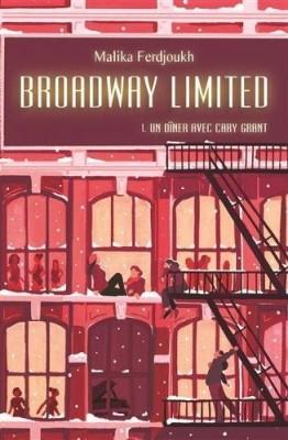 vignette de 'Broadway Limited (Malika Ferdjoukh)'