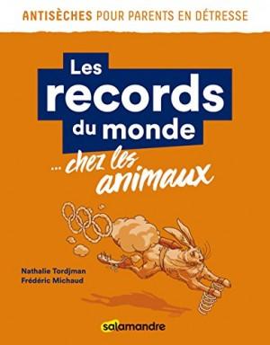 """Afficher """"Les records du monde... chez les animaux"""""""