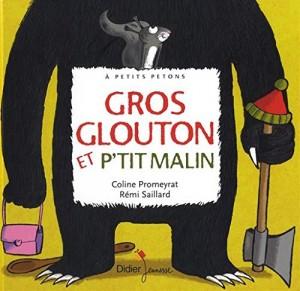 "Afficher ""Gros glouton et p'tit malin"""