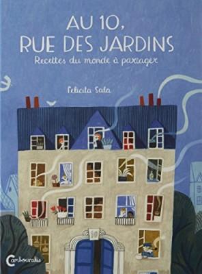 """Afficher """"Au 10, rue des jardins"""""""