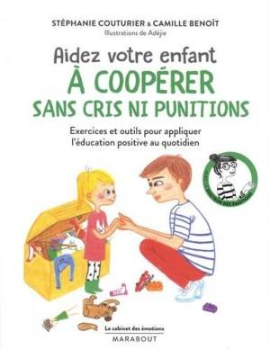 """Afficher """"Aidez votre enfant à coopérer sans cris ni punitions"""""""
