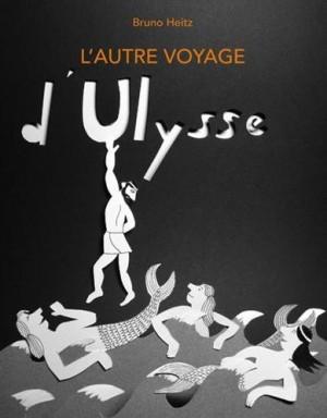 vignette de 'L' autre voyage d'Ulysse (Bruno Heitz)'