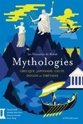 """Afficher """"Mythologies grecque, japonaise, celte, dogon et tibétaine"""""""