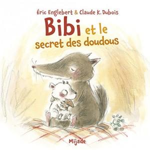 vignette de 'Bibi et le secret des doudous (Éric Englebert)'