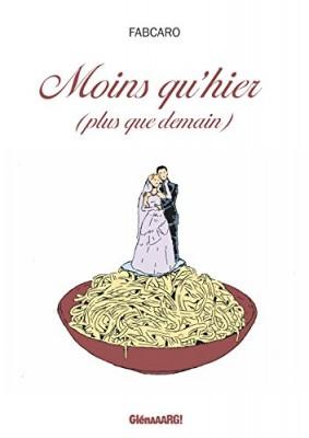 vignette de 'Moins qu'hier, plus que demain (Caro, Fabrice)'