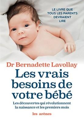 """Afficher """"Les vrais besoins de votre bébé"""""""