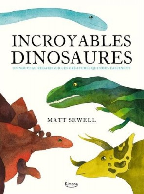 """Afficher """"Incroyables dinosaures"""""""
