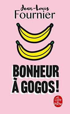 vignette de 'Bonheur à gogos ! (Jean-Louis Fournier)'