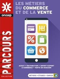 """Afficher """"Les métiers du commerce et de la vente"""""""