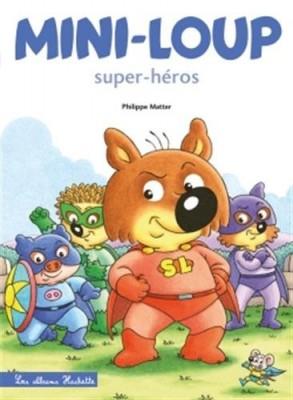 """Afficher """"Mini-Loup n° 32 Mini-Loup super-héros"""""""