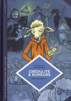 vignette de 'La petite bédéthèque des savoirs n° 24<br /> Crédulité & rumeurs (Gérald Bronner)'