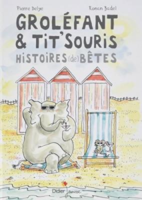 """Afficher """"Groléfant & Tit'Souris"""""""