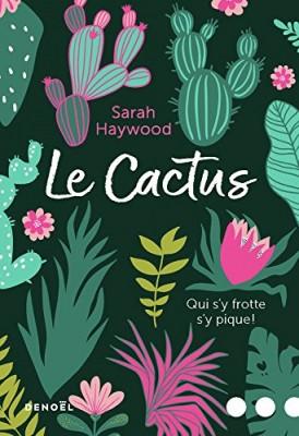 vignette de 'Le cactus (Sarah Haywood)'