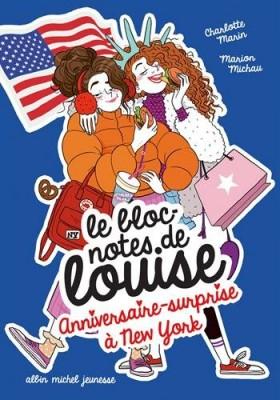 """Afficher """"Le bloc-notes de notes Louise n° 6 Anniversaire-surprise à New York"""""""