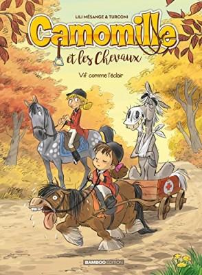 """Afficher """"Camomille et les chevaux n° 6 Vif comme l'éclair"""""""