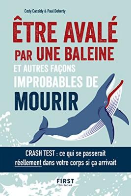 """Afficher """"Etre avalé par une baleine et autres façons improbables de mourir"""""""