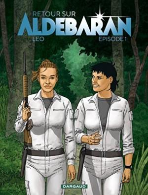 """Afficher """"Les mondes d'Aldébaran n° 1 Retour sur Aldébaran"""""""