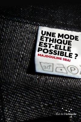 """Afficher """"Une mode éthique est-elle possible ?"""""""