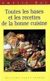"""Afficher """"Toutes les bases et les recettes de la bonne cuisine"""""""