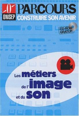 """Afficher """"Les métiers de l'image et du son"""""""