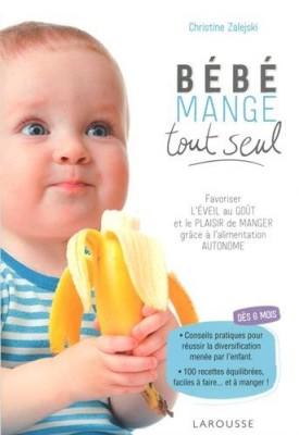 """Afficher """"Bébé mange tout seul"""""""