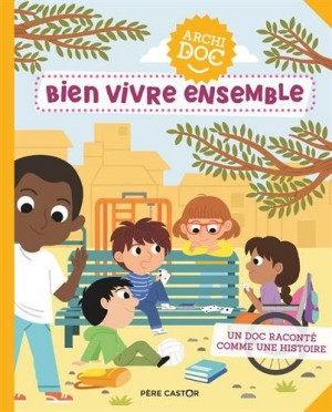 """Afficher """"Bien vivre ensemble"""""""