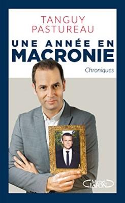 """Afficher """"Une année en Macronie"""""""