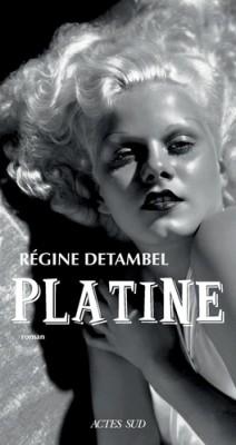 vignette de 'Platine (Régine Detambel)'