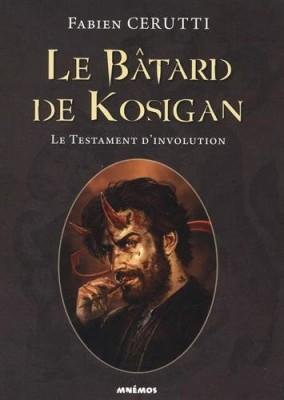 """Afficher """"Le bâtard de Kosigan n° 4 Le testament d'involution"""""""