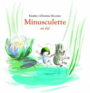 """Afficher """"Minusculette en été"""""""