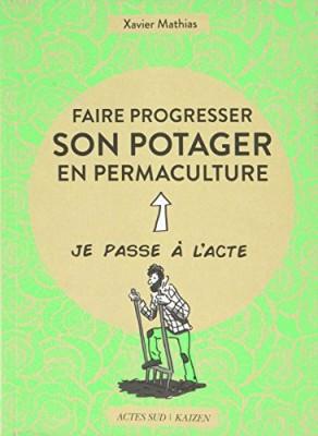 """Afficher """"Faire progresser son potager en permaculture"""""""